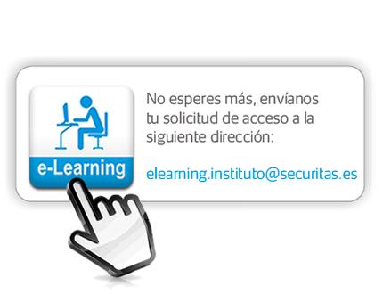 No esperes más, envíanos tu solicitud de acceso a la siguiente dirección: elearning.instituto@securitas.es